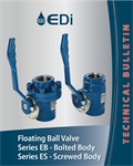 EDi's Floating Ball Valve Series EB & ES Technical Bulletin